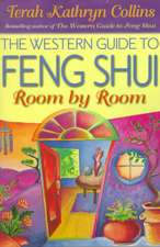 The Western Guide to Feng Shui--Room by Room