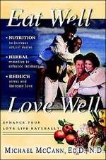 Eat Well Love Well