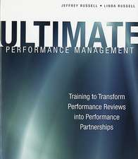 Ultimate Performance Management: Training to Transform Performance Reviews into Performance Partnerships