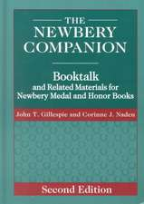 The Newbery Companion:  Booktalk and Related Materials for Newbery Medal and Honor Books, 2nd Edition
