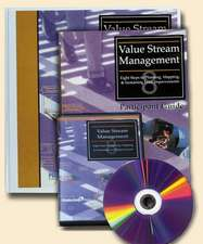 Value Stream Management DVD Set:  Eight Steps to Planning, Mapping and Sustaining Lean Improvements