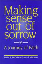 Making Sense Out of Sorrow
