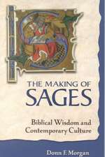 The Making of Sages
