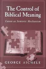 The Control of Biblical Meaning
