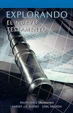 Explorando El Nuevo Testamento (Spanish:  Exploring the New Testament)