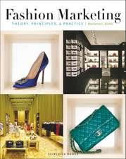 Fashion Marketing: Theory, Principles & Practice