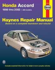 Honda Accord Automotive Repair Manual:  1998 Thru 2002