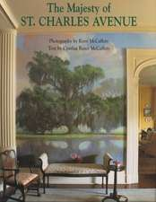Majesty of St. Charles Avenue, The