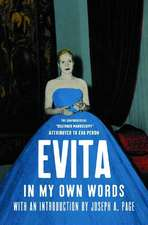 Evita: In My Own Words