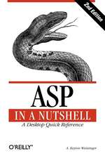 ASP in a Nutshell – A Desktop Quick Reference 2e