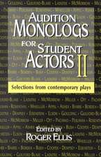 Audition Monologs for Student Actors II