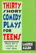 Thirty Short Comedy Plays for Teens