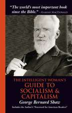 The Intelligent Woman's Guide to Socialism & Capitalism