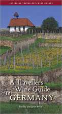 Traveller's Wine Guide to Germany:  A Memoir