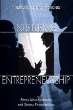 Nurturing Entrepreneurship:  Institutions and Policies