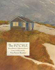 """The Fo'c'sle:  Henry Beston's """"Outermost House"""""""
