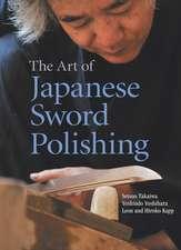 Art Of Japanese Sword Polishing