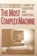 The Most Complex Machine