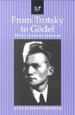 From Trotsky to G del:  The Life of Jean Van Heijenoort