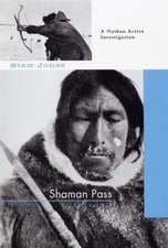 Shaman Pass: A Nathan Active Mystery