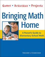 Bringing Math Home:  Games, Activities, Projects