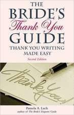 Bride's Thank You Guide: Thank You Writing Made Easy: 2nd Edition