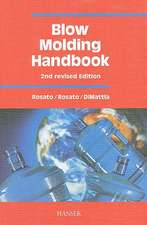 Blow Molding Handbook:  The Complete Blow Molding Operation