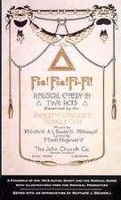 Fie! Fie! Fi-Fi! a Facsimile of the 1914 Acting Script and the Musical Score