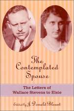 The Contemplated Spouse:  The Letters of Wallace Stevens to Elsie