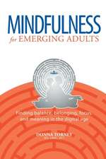 Mindfulness for Emerging Adults