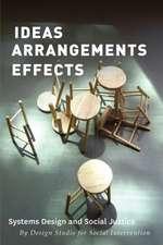 Ideas Arrangements Effects