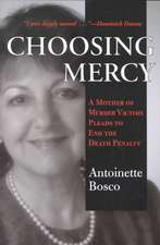 Choosing Mercy:  A Mother of Murder Victims Pleads to End the Death Penalty