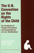 The United Nations Convention on the Rights of the Child:  An Analysis of Treaty Provisions and Implications of U.S. Ratification