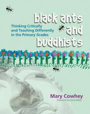 Black Ants and Buddhists:  Thinking Critically and Teaching Differently in the Primary Grades