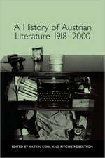 A History of Austrian Literature 1918–2000