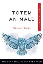 Totem Animals, Plain and Simple