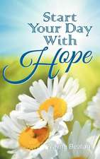 Start Your Day with Hope:  The Christian Code of Conduct