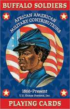 Buffalo Soldiers Card Game:  African American Military Contributions 1866-Present