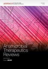 Antimicrobial Therapeutics Reviews, Volume 1213