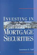 Investing in Mortgage Securities