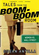 Tales from the Boom–Boom Room: Women vs. Wall Street
