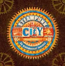 Steampunk City: An Alphabetical Journey