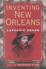 Inventing New Orleans:  Writings of Lafcadio Hearn