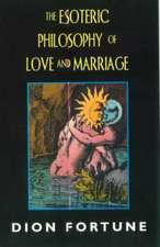 Esoteric Philosophy of Love and Marriage (REV)