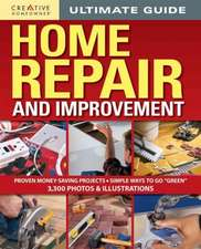 Ultimate Guide to Home Repair & Improvement, Updated Edition:  325 Step-By-Step Projects, 3,300 Photos & Illustrations