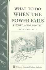 What to Do When the Power Fails
