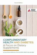 Complementary Health and Diabetes--A Focus on Dietary Supplements