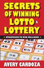 Secrets of Winning Lotto & Lottery