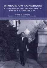 Window on Congress – A Congressional Biography of Barber B. Conable, Jr.