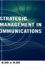 Strategic Management in Telecommunications